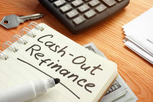 Get information about a Cash-Out Refinance.
